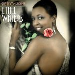Ethel Waters_Incomparable_1_sh20_d33