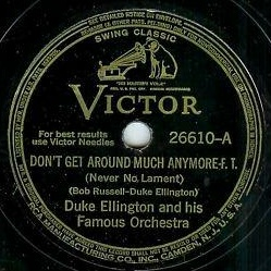 1940-Don't Get Around Much Anymore (Never No Lament) (Ellington, Russell)-Victor 26610-A