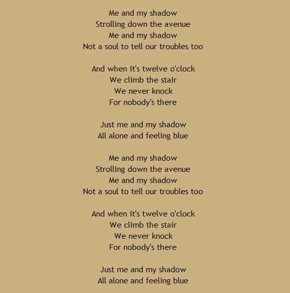 Me and my shadow 1927 lyrics songbook 1927 selected standards and hits me and my shadow 1927 lyrics stopboris Gallery