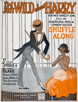 I'm Just Wild About Harry (Eubie Blake, Noble Sissle) Shuffle Along sheet music, 1921