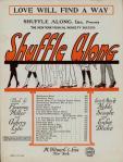 Love Will Find a Way (Eubie Blake, Noble Sissle) Shuffle Along sheet music,1921