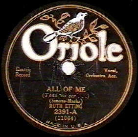 1931 All Of Me-Ruth Etting-Oriole 2391-1a