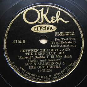 1932-Between the Devil and the Deep-Louis Armstrong-Okeh 41550