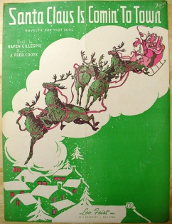 1934 Santa Claus Is Coming to Town (m. J. Fred Coots, w. Haven Gillespie)
