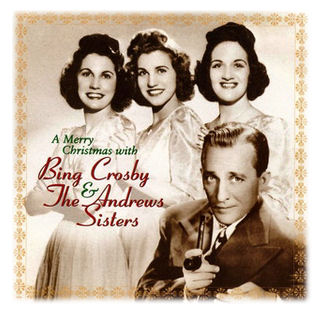 Bing Crosby & the Andrews Sisters, A Merry Christmas With