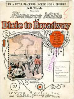 I'm a Little Blackbird Looking For a Bluebird sheet (Florence Mills, Dixie to Broadway), 1924