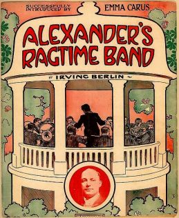 1911-Alexander's-Ragtime-Band-berlin-1a