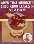 1912-Berlin-when_that_midnight_choo-choo_leaves_for_alabam_1-f11
