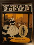 1918-They Were All Out of Step but Jim (Irving Berlin)