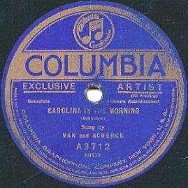 1922 Carolina In the Morning, Van and Shenck, Columbia A 3712