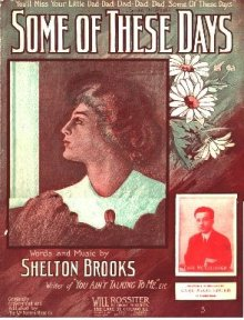 Some of These Days-Shelton Brooks-1