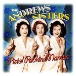 Pistol Packin Mama-Andrews Sisters cover