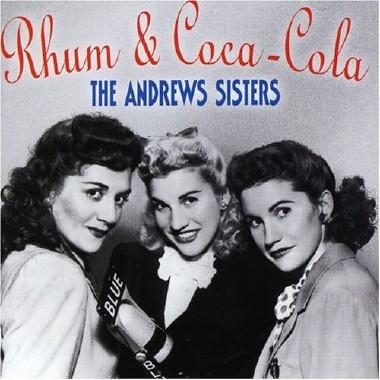 """Rum and Coca-Cola"" par les Andrews Sisters"