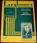 1933 Lazybones (Carmichael, Mercer) JackShilkret