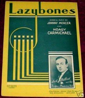 1933 Lazybones (Carmichael, Mercer) Jack Shilkret