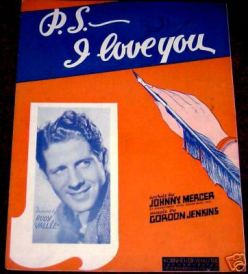 1934-P.S. I Love You-Jenkins-Mercer-Rudy Vallee
