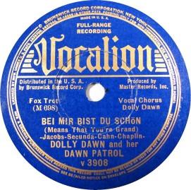 1937 Bei Mir Bist Du Schön, Dolly Dawn, Vocalion 3908 (1)