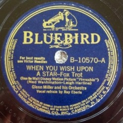 1940 When You Wish Upon a Star-Glenn Miller-Bluebird B-10570-A