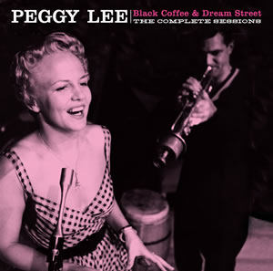 Peggy Lee-Black Coffee and Dream Street sessions