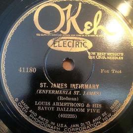 1928 St. James Infirmary-Louis Armstrong & his Savoy Ballroom Five-OKeh 41180