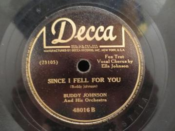 1945 Since I Fell For You-Buddy Johnson-Decca 48016 B (30p)