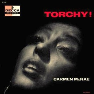 1956 Carmen McRae-Torchy!-1