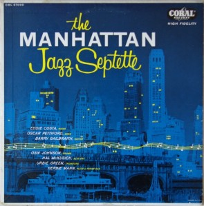 Manhattan Jazz Septette (LP) CRL 57090-recorded 7 June 1956