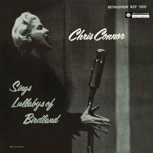 1954 Sings Lullabys of Birdland-Chris Connor-Bethlehem 1001