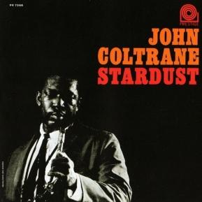 1963 Stardust (LP)-John Coltrane-Prestige PR 7268, PrLP 7268