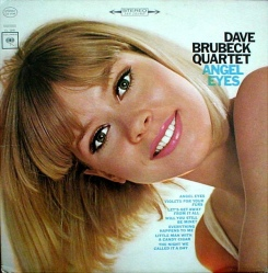 1965 Angel Eyes-Dave Brubeck Quartet-Angel Eyes, Columbia CL 9148 (Stereo)