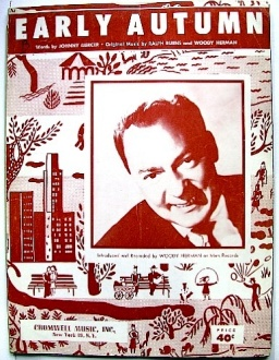 Early Autumn-49-Ralph Burns, Woody Herman, Johnny Mercer-1-d22