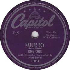 Nature Boy-King Cole Trio, Capitol 15054, issued 29 March 1947