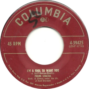 1951 I'm a Fool to Want You-Frank Sinatra-Columbia 4-39425 (45 rpm)