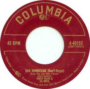 1954 Non Dimenticar (Don't Forget)-Percy Faith-Columbia 4-40155