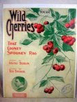 1909-Wild Cherries-m. Ted Snyder, w. Irving Berlin-t100f20s2