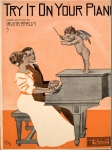 1910-try-it-on-your-piano-berlin