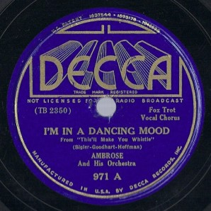 1936 I'm In A Dancing Mood-Ambrose, Decca 971