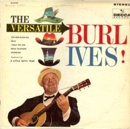 1961 Versatile Burl Ives, LP, Decca DL 74152