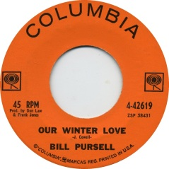 1962 Our Winter Love (J. Cowell) Bill Pursell, Columbia 4-42619