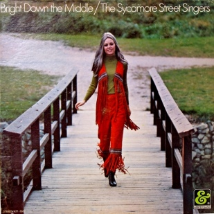 1970 Bright Down the Middle-Sycamore Street Singers (Canada) Ampersand 477-1602 (1-d25)