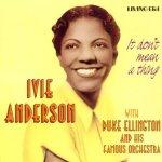 Ivie Anderson_living era_1