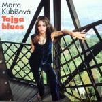 Marta Kubišová_tajga_blues