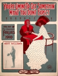 1910_Ziegfeld-Follies-Youre-Gwine-To-Get-Somethin-You-Dont-Expect-Bert-Williams