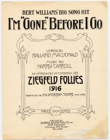 1916_Ziegfeld-Follies-Im-Gone-Before-I-Go-Bert-Williams