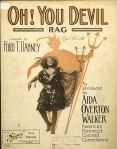 Oh! You Devil (Ford T. Dabney),1909 — introduced by Aida Overton Walker, who is pictured on the cover holding a trident, casting a red shadow of thedevil