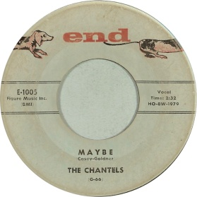 1957 Maybe, Chantels (Casey-Goldner) credit, time 2.32