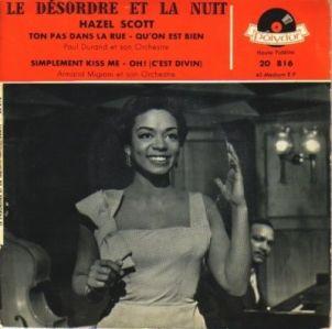 Le désordre et la nuit (EP) Hazel Scott, 1958