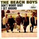1964_Beach Boys_Don't Worry Baby_I Get Around_1
