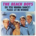 1965_BB_Do You Wanna Dance_Please Let Me Wonder_Capitol 5372_1