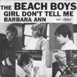 1965_Beach Boys_Girl Don't Tell Me_Barbara Ann (Capitol f 5561)_1